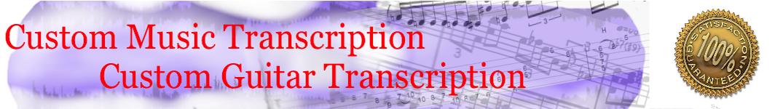 Custom Music Transcription | Custom Guitar Transcription